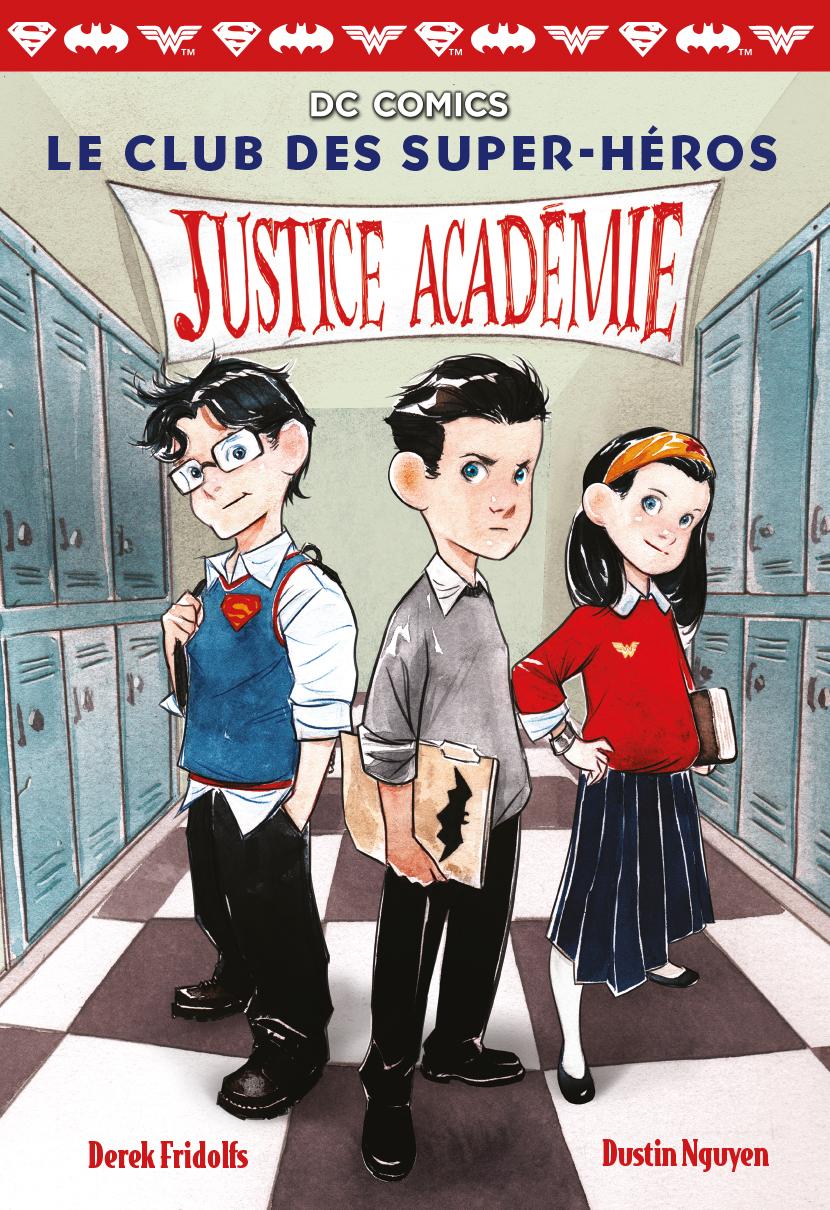 Le club des super-héros (Tome 1) - Justice Académie |