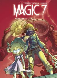 Magic 7 - Volume 2 - Agains...