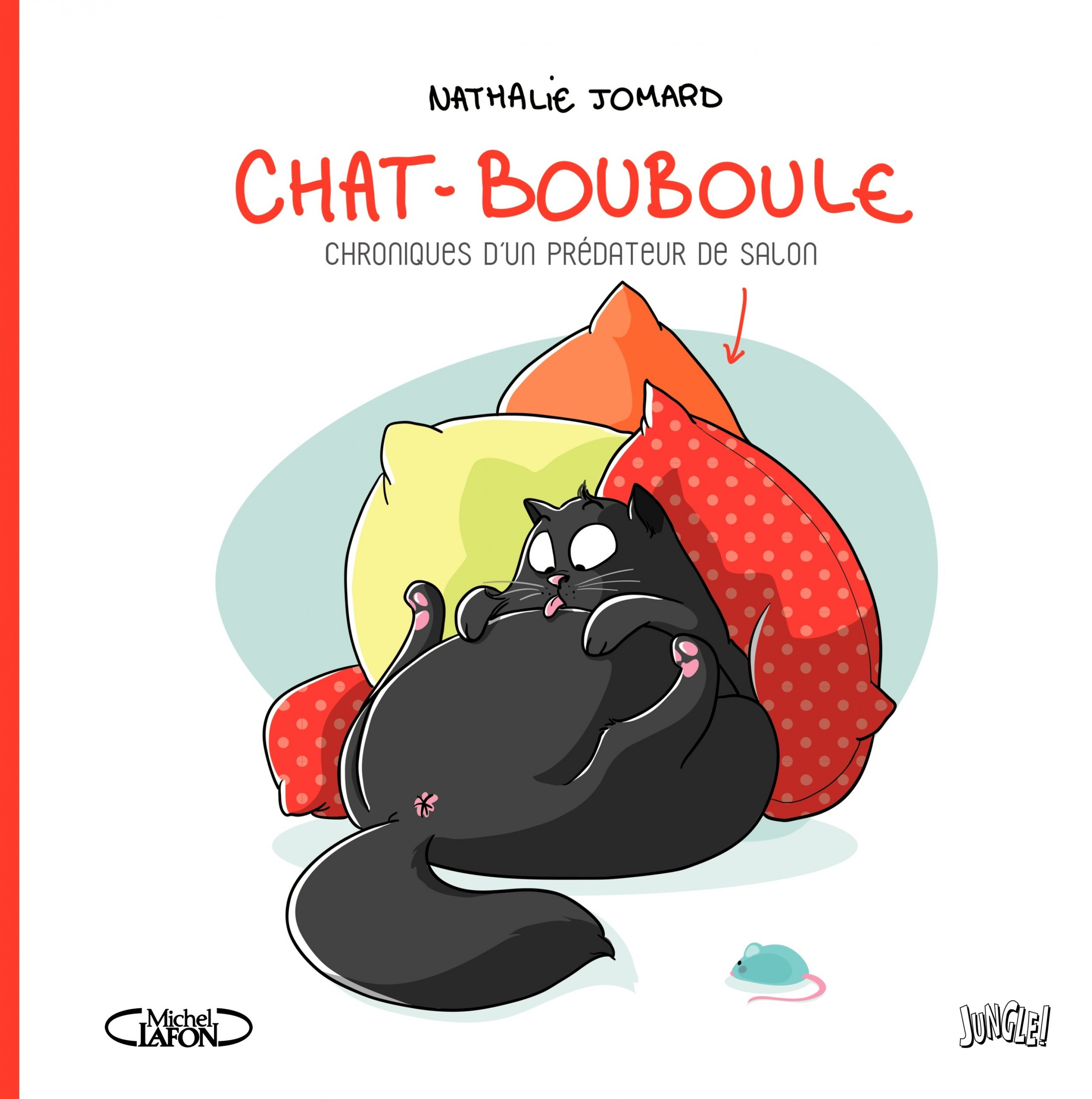 Chat - Bouboule - Tome 1