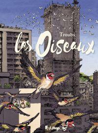 Les oiseaux | Troubs, . Auteur