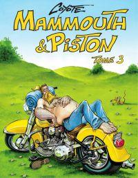 Mammouth et Piston - Tome 3