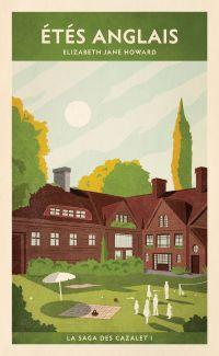 La saga des Cazalet (Tome 1) - Étés anglais | Howard, Elizabeth Jane. Auteur