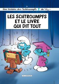Les Schtroumpfs - tome 26 - Les Schtroumpfs et le Livre qui dit tout