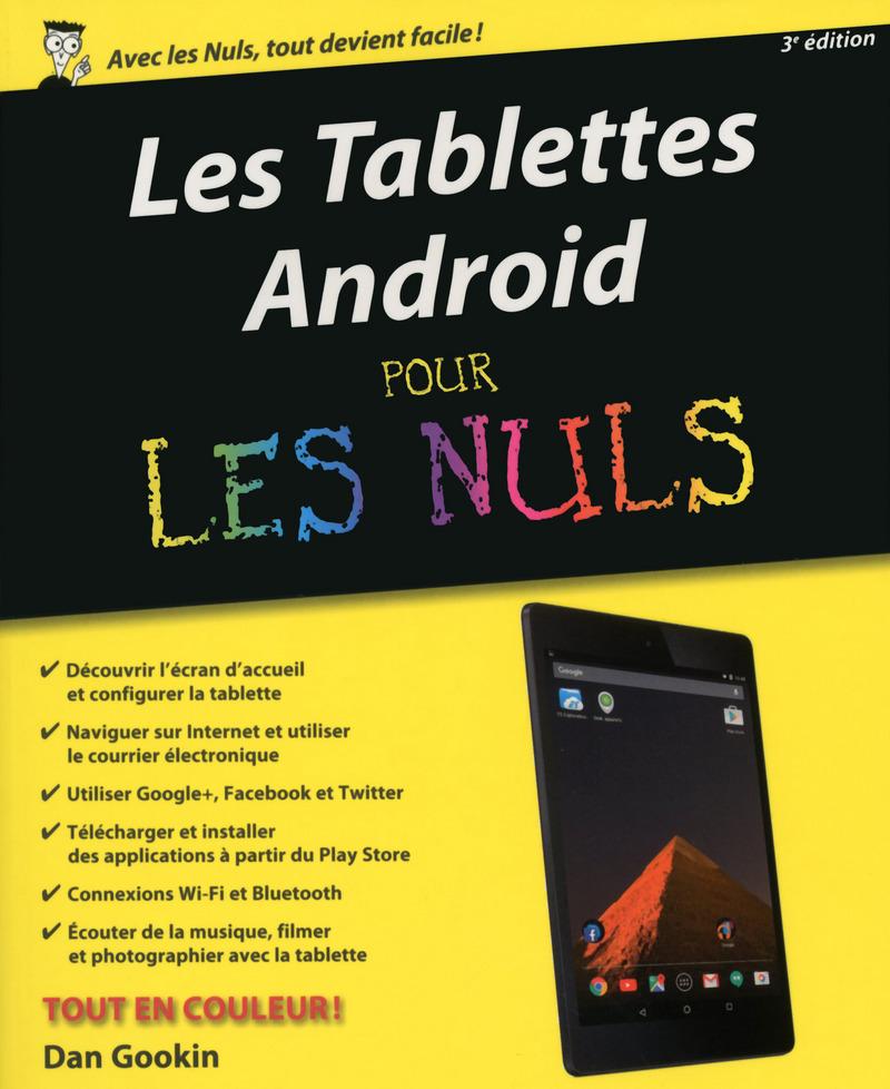 Tablettes Android Pour les Nuls, 3ème édition