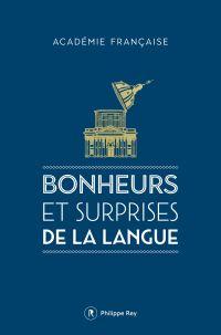 Bonheurs et surprises de la...