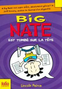 Big Nate (Tome 5) - Big Nate est tombé sur la tête