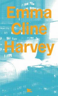 Harvey | Cline, Emma. Auteur
