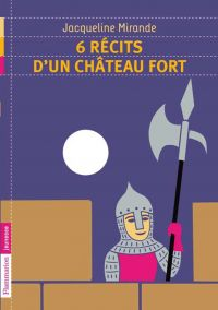 Image de couverture (6 récits d'un château fort)