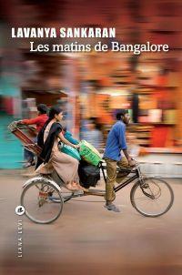 Les matins de Bangalore