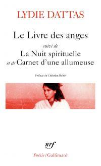 Le livre des anges suivi de La Nuit spirituelle et de Carnet d'une allumeuse