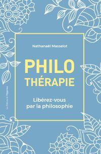 Philothérapie - Libérez-vou...