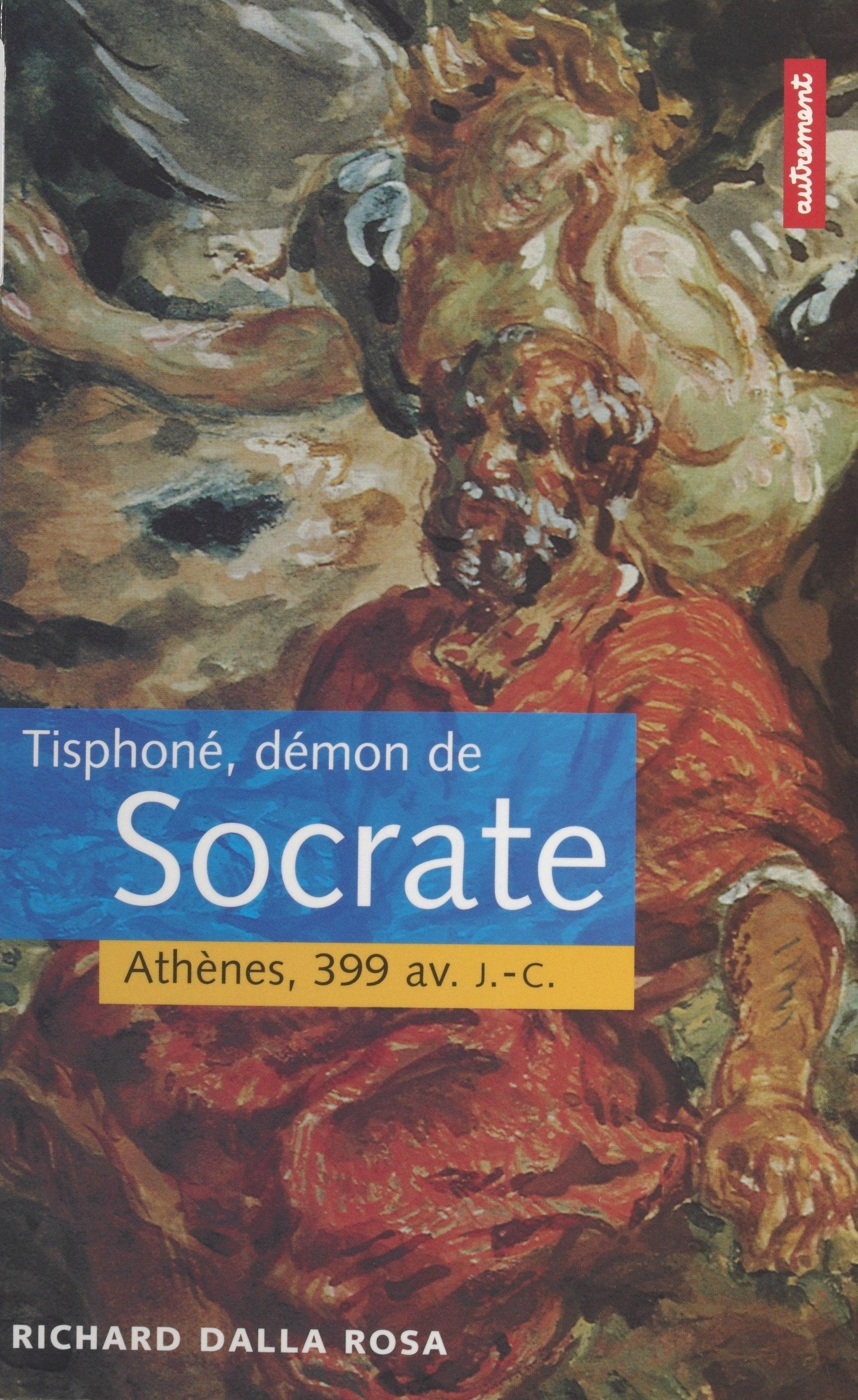 Tisphoné, démon de Socrate ...