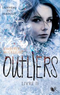 Outliers - Livre II | McCreight, Kimberly