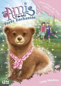 Mes amis de la forêt enchantée - tome 13 : Anna Fleur-de-Miel oublie tout
