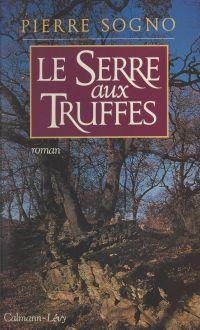 Le Serre-aux-Truffes