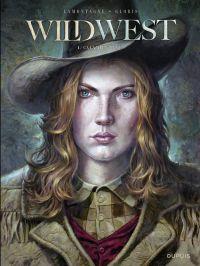 Wild West - Tome 1 - Calami...