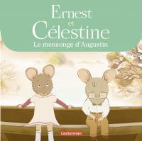 Ernest et Célestine, Le mensonge d'Augustin