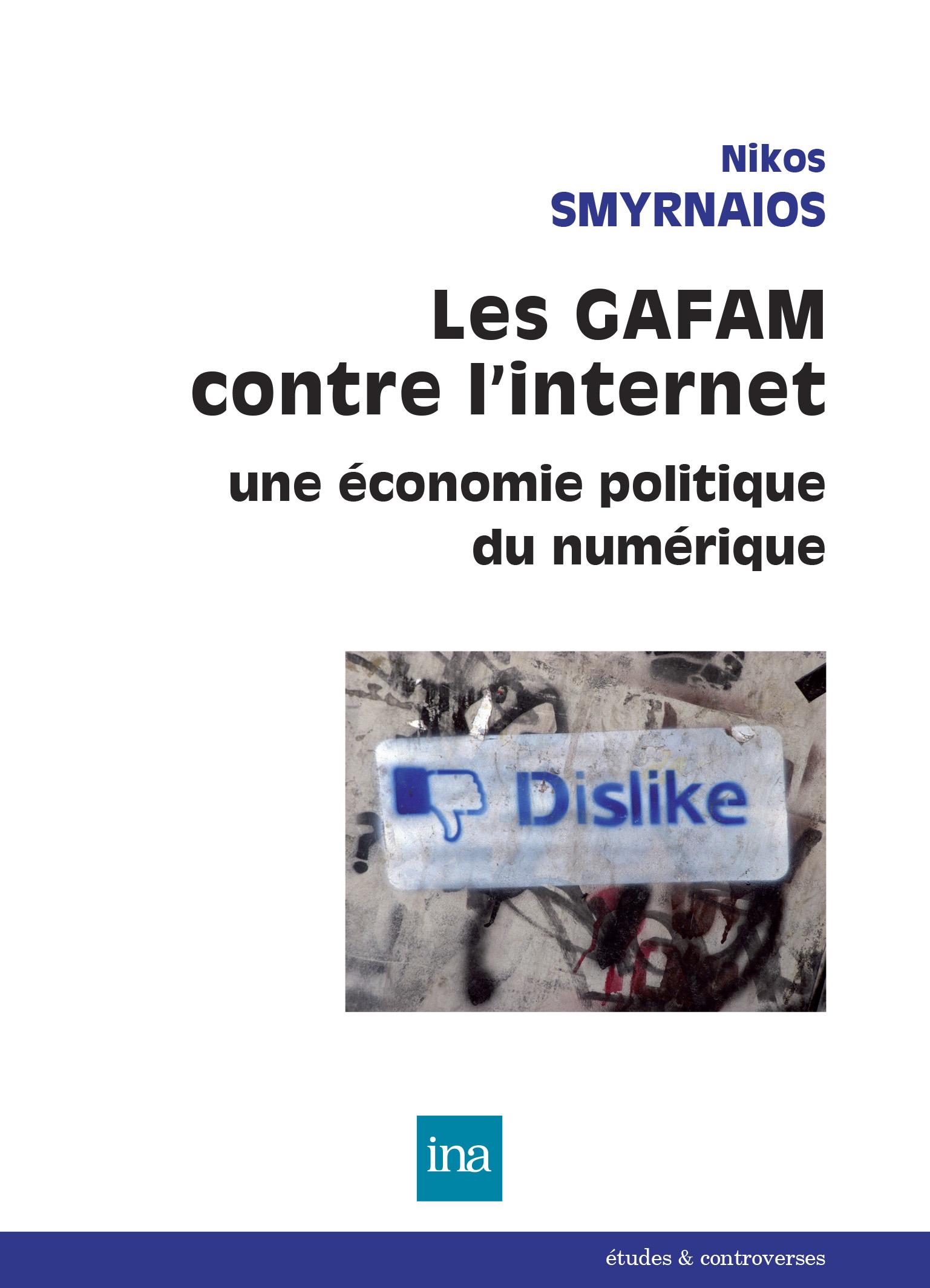 Les GAFAM contre l'internet