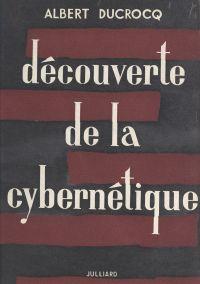 Découverte de la cybernétique