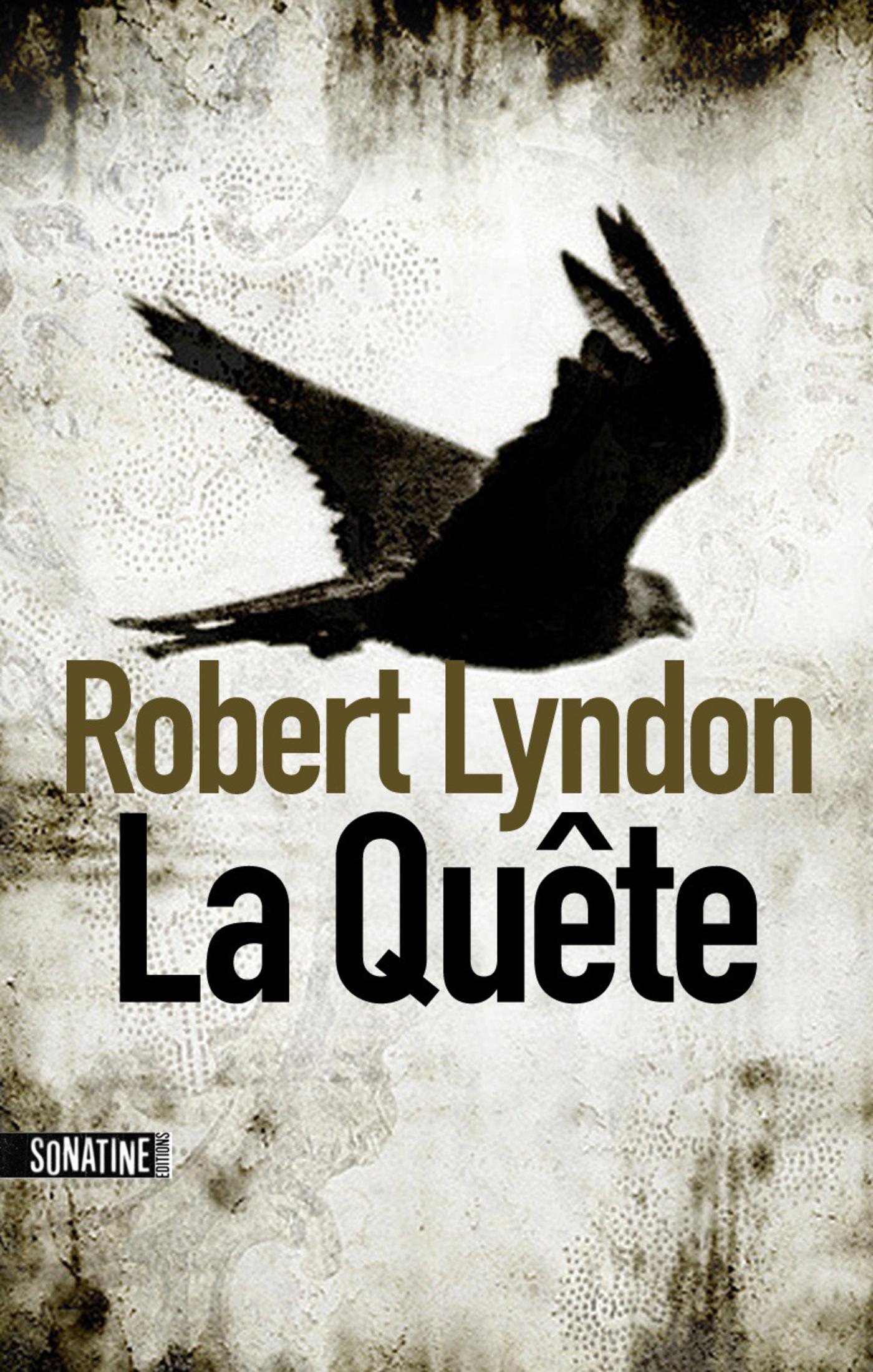 La quête   LYNDON, Robert