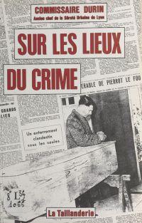 Sur les lieux du crime
