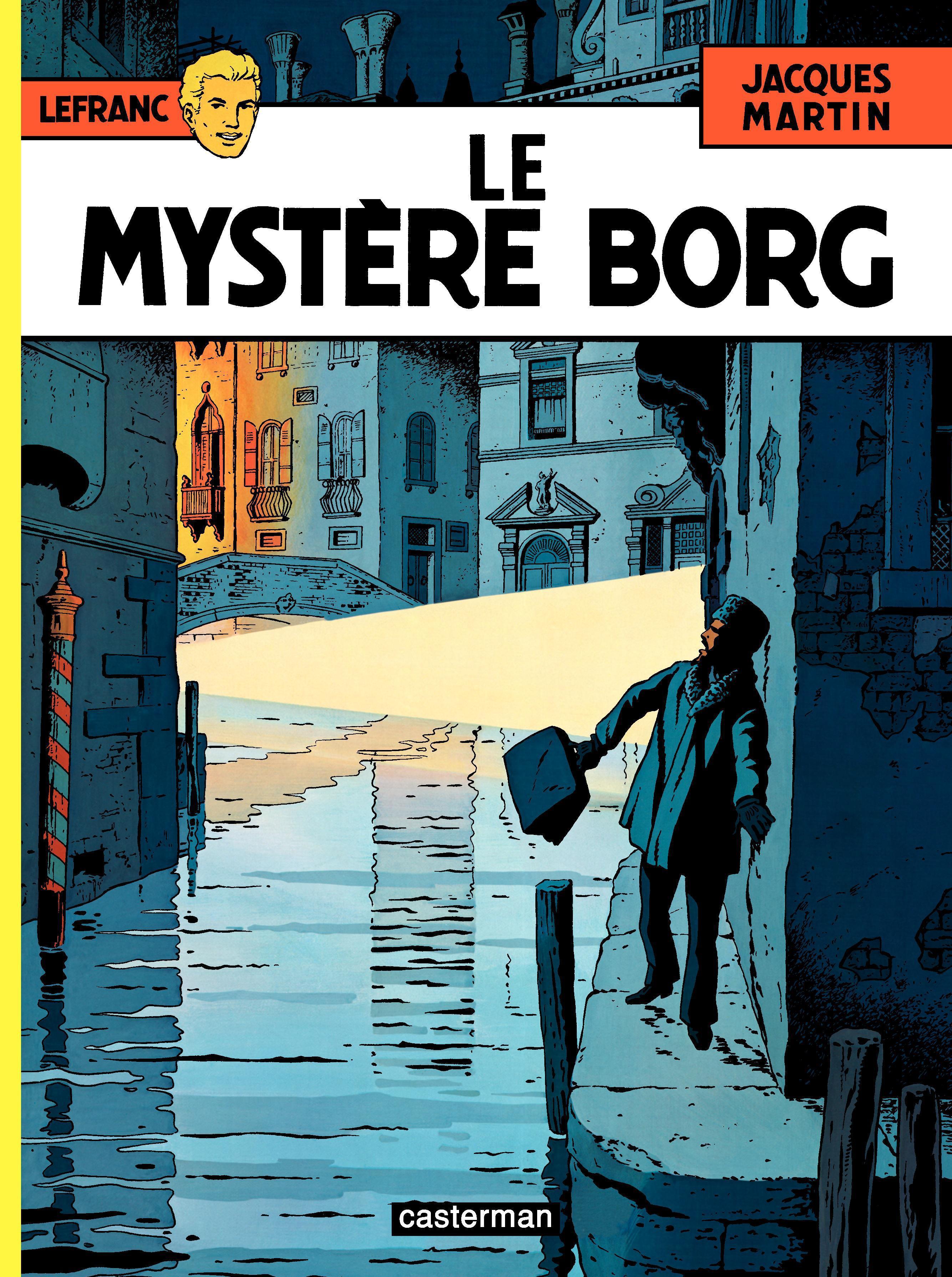 Lefranc (Tome 3) - Le myst?re Borg