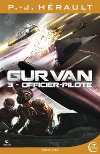 Gurvan 3 - Officier pilote