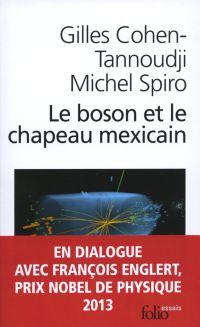 Le boson et le chapeau mexicain : un nouveau grand récit de l'univers