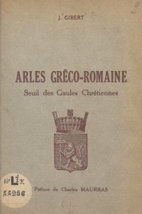 Arles gréco-romaine