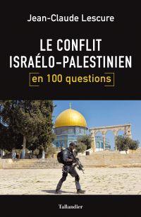 Le conflit israélo-palestin...