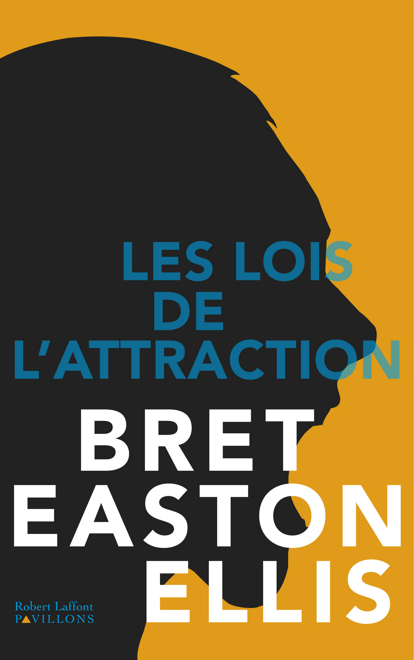 Les Lois de l'attraction | EASTON ELLIS, Bret