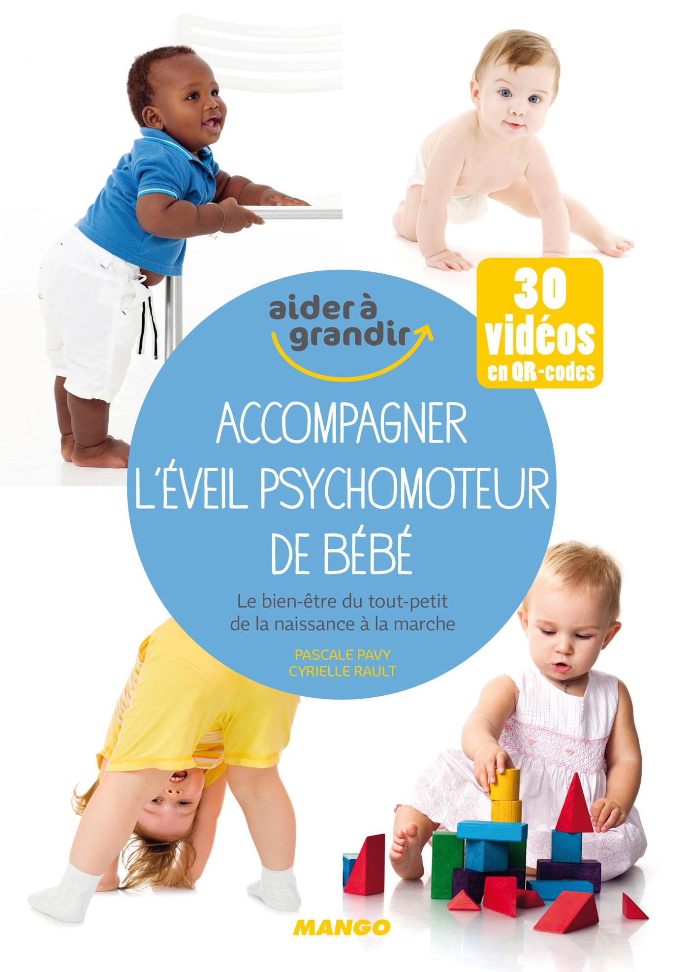 Accompagner l'éveil psychomoteur de bébé