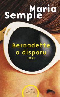 Image de couverture (Bernadette a disparu)