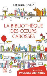 La bibliothèque des cœurs cabossés | Bivald, Katarina. Auteur