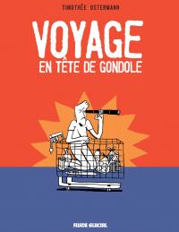 Voyage en tête de gondole