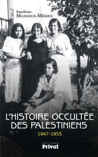 L'Histoire occultée des Pal...