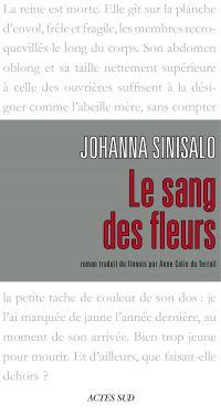 Le Sang des fleurs | Sinisalo, Johanna (1958-....). Auteur