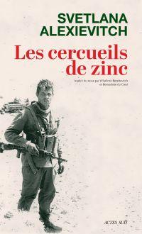 Les Cercueils de zinc | Alexievitch, Svetlana (1947-....). Éditeur scientifique