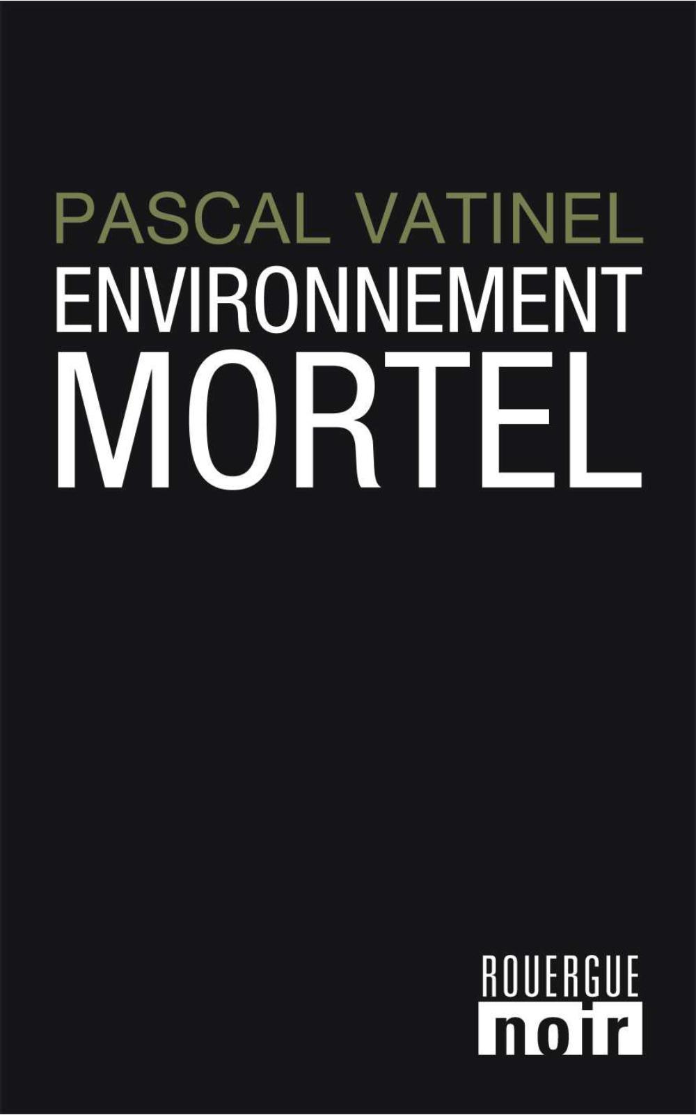 Environnement mortel