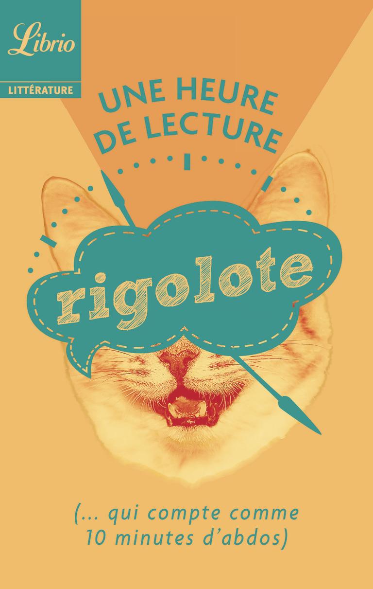 Une heure de lecture – Rigolote