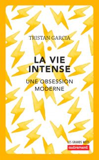 La vie intense | Garcia, Tristan