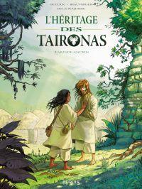 L'héritage des Taïronas - T...
