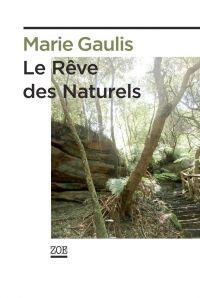 Le Rêve des Naturels