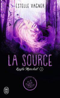 Kayla Marchal (Tome 3) - La...
