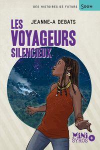 Les voyageurs silencieux | Debats, Jeanne-A. Auteur