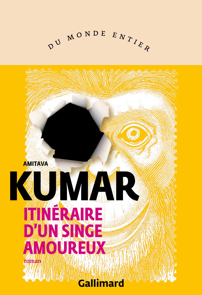 Itinéraire d'un singe amoureux   Kumar, Amitava (1963-....). Auteur