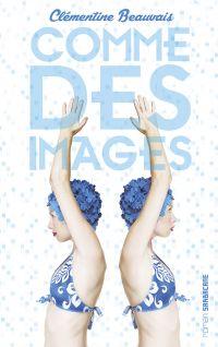 Comme des images | Beauvais, Clémentine. Auteur