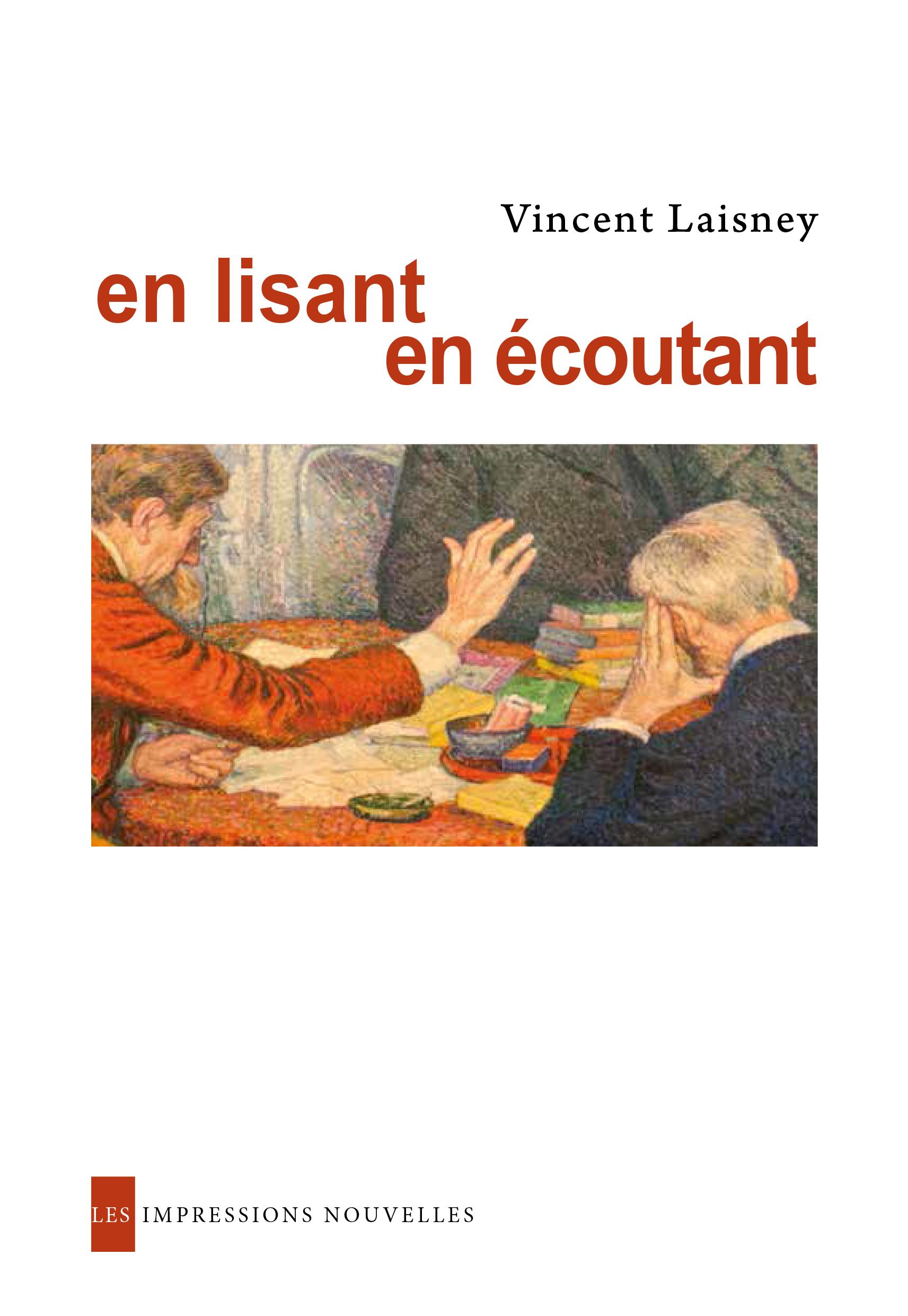 En lisant en écoutant   LAISNEY, Vincent