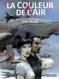 Trilogie Coup de Sang (Tome 3) - La couleur de l'air | Bilal, Enki. Auteur