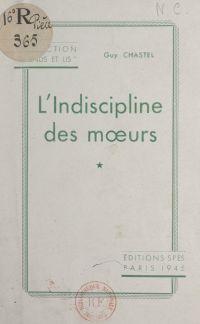 L'indiscipline des mœurs